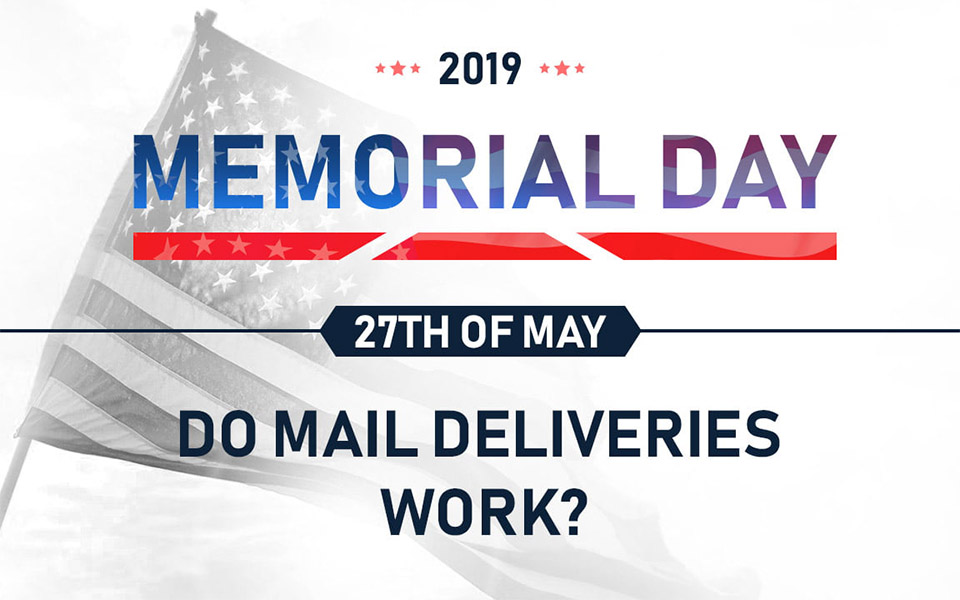 does mail run on memorial day 2019