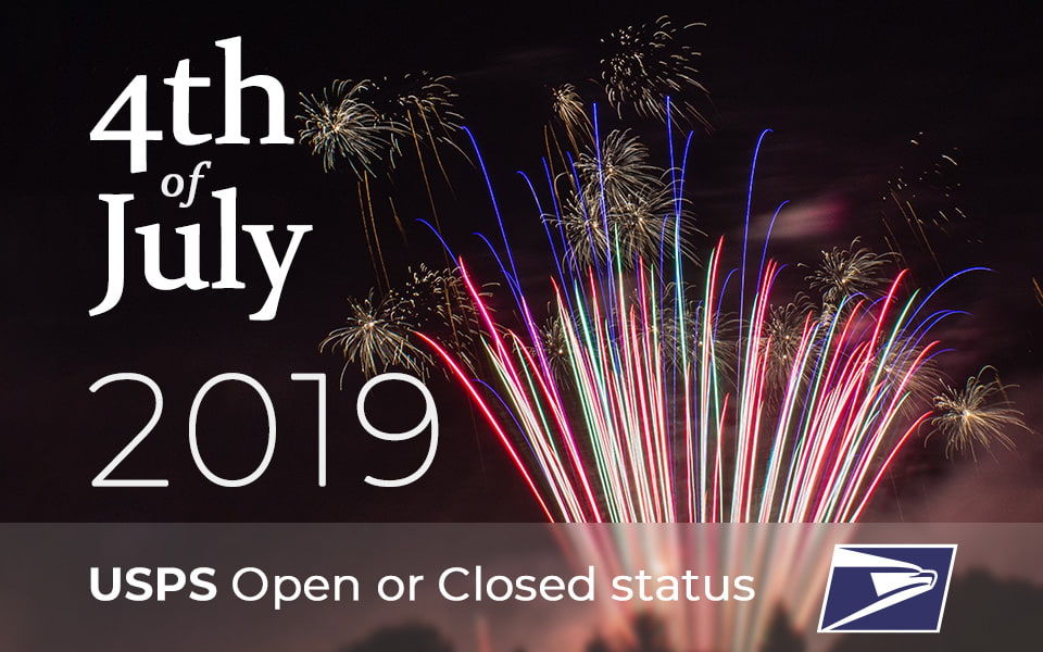 Is the Post Office open on July 4th 2019