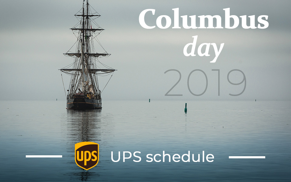 Is UPS open on Columbus Day 2019?