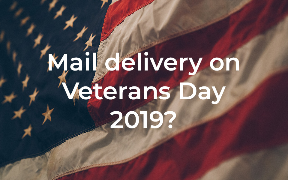 Mail Delivery on Veterans Day 2019