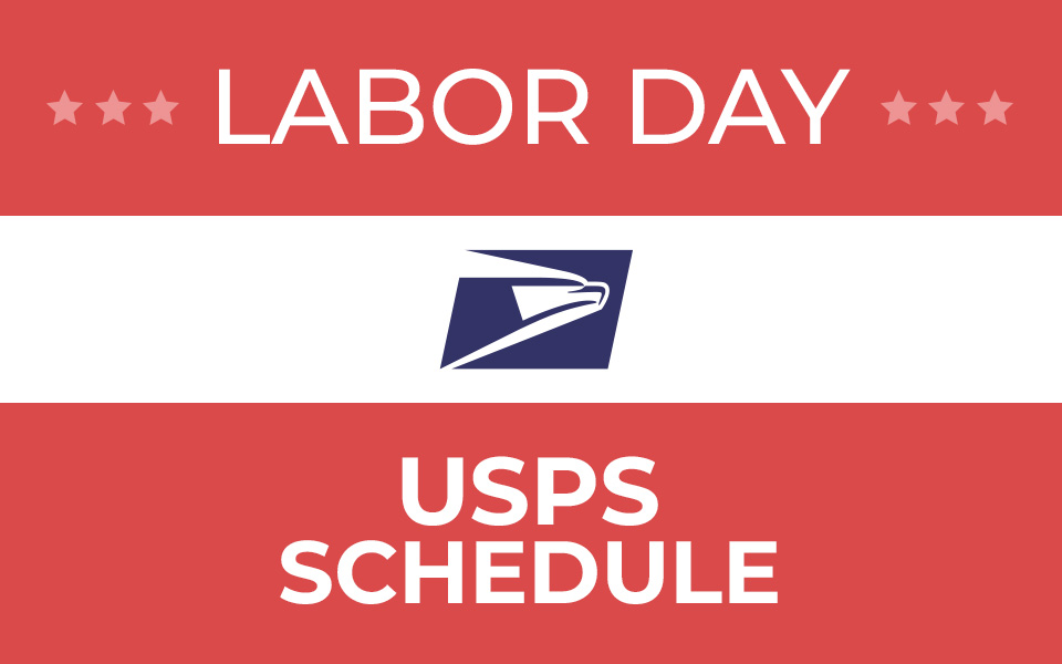 Is the Post Office open on Labor Day 2019
