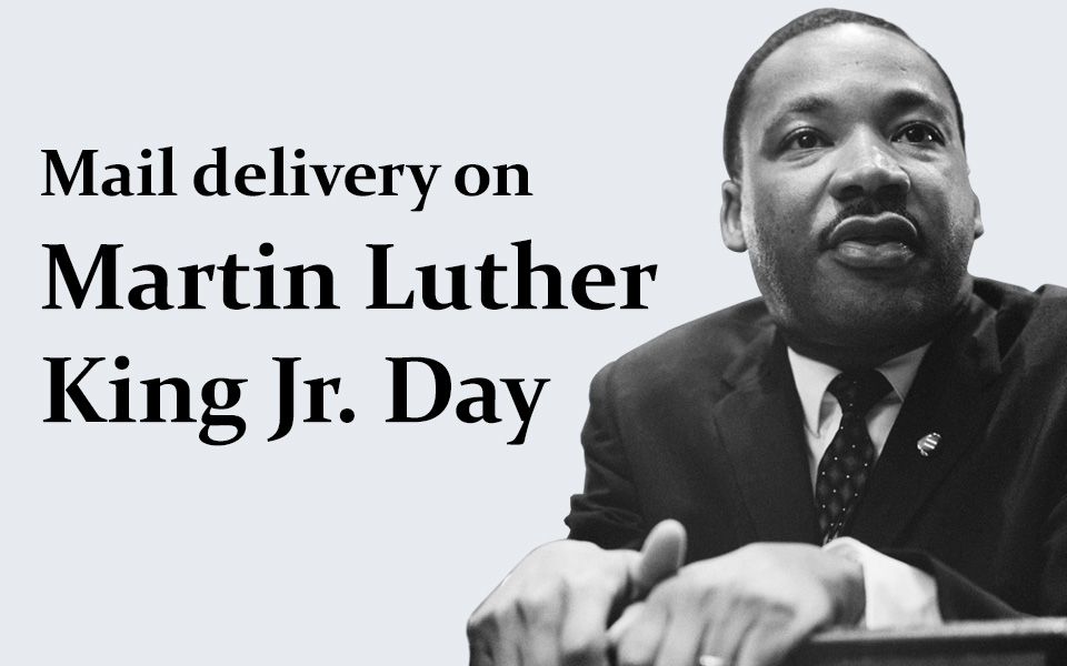 Is there Mail on MLK day 2020