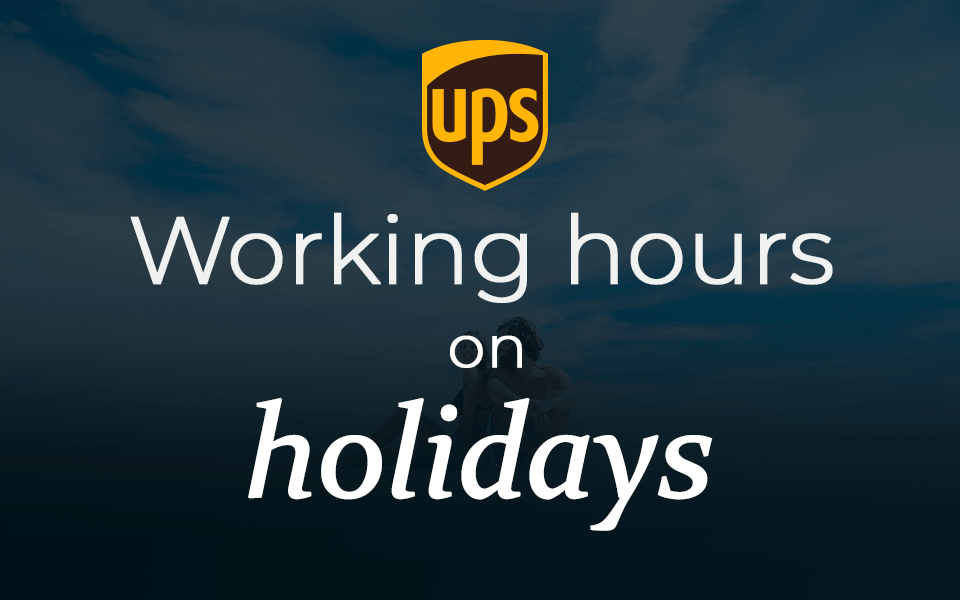 UPS Holiday schedule 2019